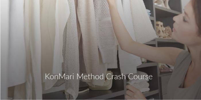 Crash Course to the KonMari Method